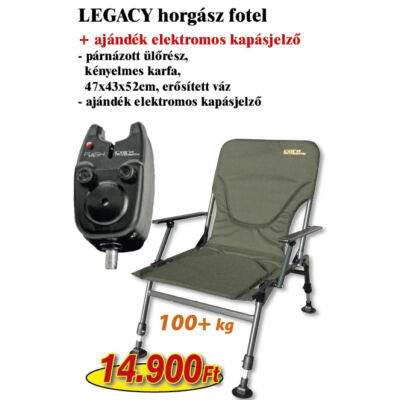 LEGACY HORGÁSZ FOTEL AJÁNDÉK ELEKTROMOS KAPÁSJELZŐVEL